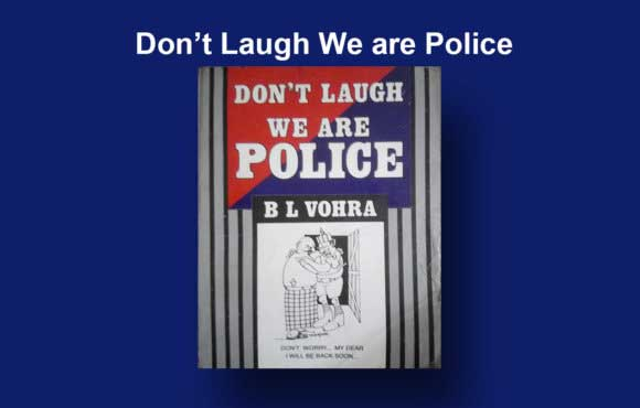 Don't laugh we are police