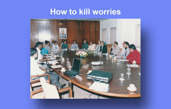 HOW TO KILL WORRIES