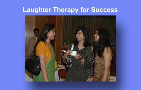 LAUGHTER THERAPY FOR SUCCESS